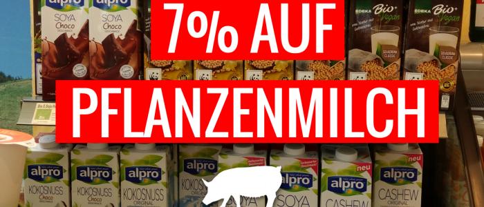 Keine Benachteiligung von Veggies: 7% Mehrwertsteuer auf Pflanzenmilch!