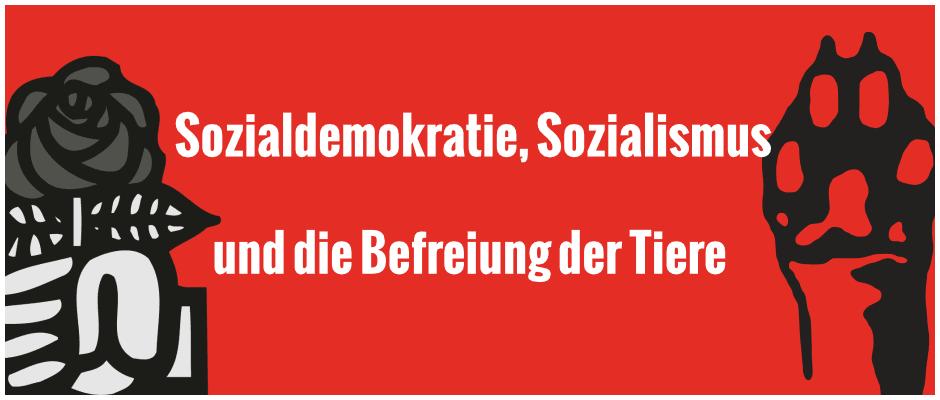 Sozialdemokratie, Sozialismus und die Befreiung der Tiere