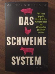 Cover: Matthias Wolfschmidt: Das Schweine System